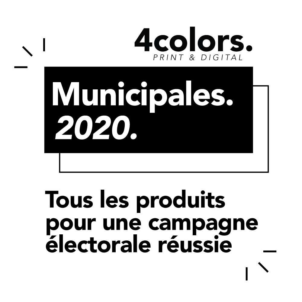 impression municipales 2020 affiches flyers et bulletins de vote 4Colors